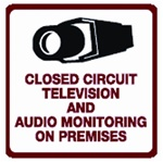 "11.5"" x 11.5"" Close Circuit Television & Audio Monitoring Sign"